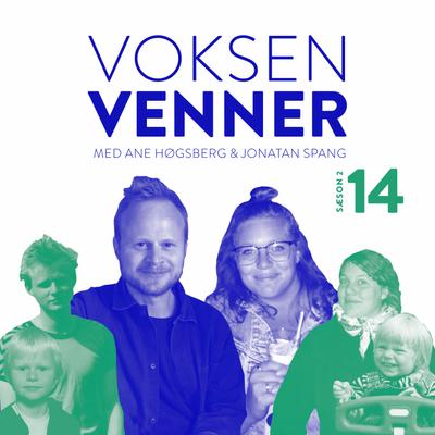 Voksenvenner - Episode 14 - KV17 og parforholdsdilemmaer