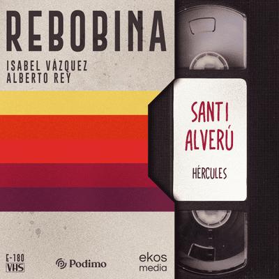 E06 Hércules, con Santi Alverú