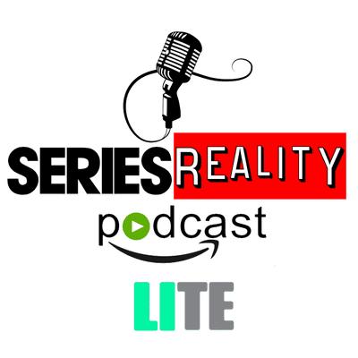 Series Reality Podcast - LITE 1X11 - Series Finalizadas En 2020 Y Que Echaremos De Menos