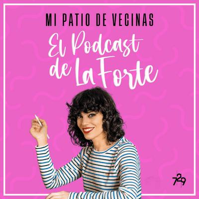 MI PATIO DE VECINAS - EL PODCAST DE LA FORTE - COCO DÁVEZ: La artista que pintaba a las estrellas sin rostro