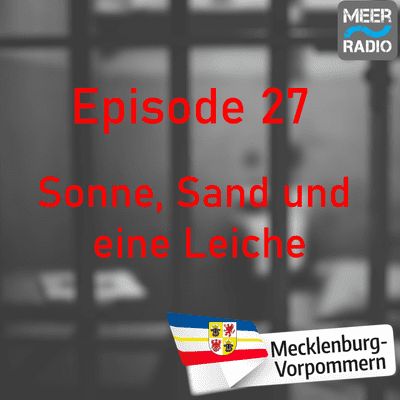 Northern True Crime - #27 Sonne, Sand und eine Leiche