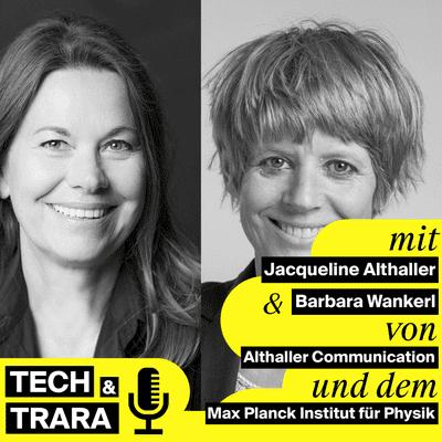 Tech und Trara - TuT #60 - Social Media in B2B und Wissenschaft - mit Barbara Wankerl und Jacqueline Althaller