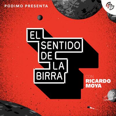coverart for the podcast El Sentido De La Birra