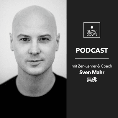 Slow Down Podcast // mit Sven Mahr - Slow Down Podcast #12 (ENG): Heart Chakra Prayer