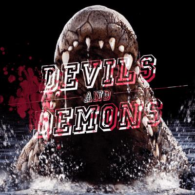 Devils & Demons - Der Horrorfilm-Podcast - 119 Lake Placid (1999)