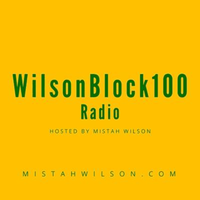 WilsonBlock100 Radio - podcast