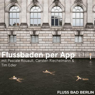 """FLUSS BAD BERLIN - Episode 4: Gartengespräch """"Flussbaden per App"""""""