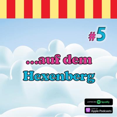 Inside Neustadt - Der Bibi Blocksberg Podcast - #5 - Bibi auf dem Hexenberg