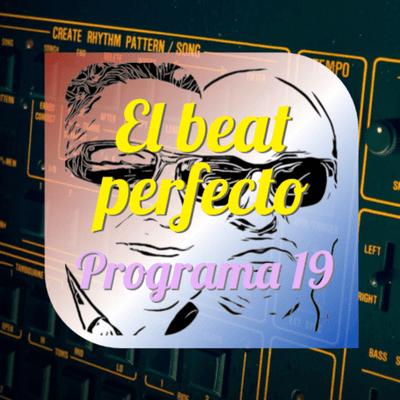 El beat perfecto - El beat perfecto #19: Bruce Springsteen, Mama Oh No, King Gizzard, Matilda Eyre, Air, Temples, TSODE, Confidence Man ...