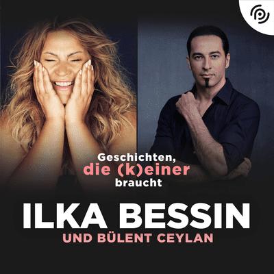Geschichten, die (k)einer braucht mit Ilka Bessin - Bülent Ceylan über väterliche Umarmungen, soziales Engagement und Höhenflüge des Erfolgs