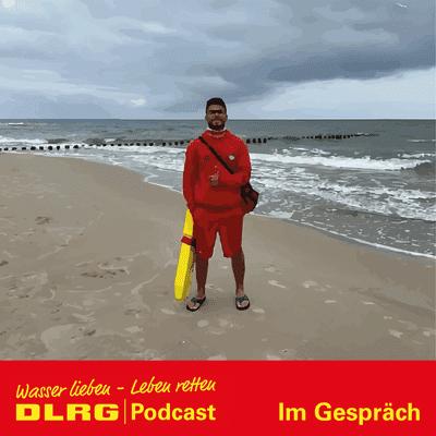 """DLRG Podcast - DLRG """"Im Gespräch"""" Folge 022 - Wasserretter aus Syrien: Alan Wali ist ein DLRG Küstenheld"""