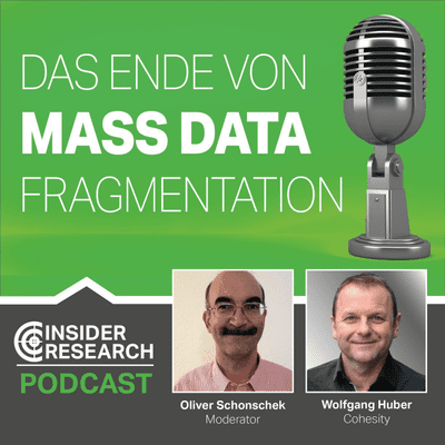 Insider Research im Gespräch - Das Ende von Mass Data Fragmentation, Interview mit Wolfgang Huber von Cohesity