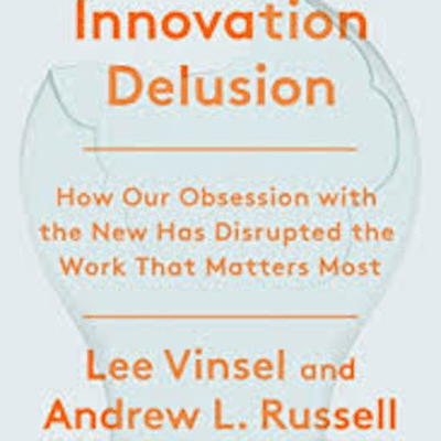 The Avid Reader Show - The Innovation Delusion