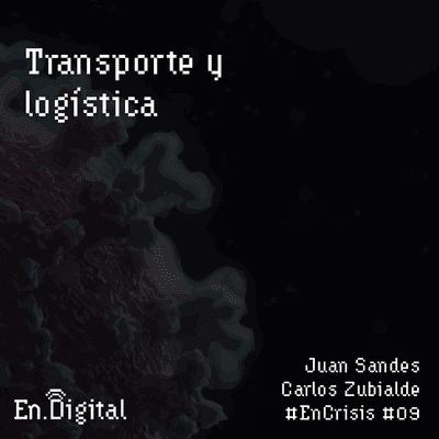 Growth y negocios digitales 🚀 Product Hackers - #EnCrisis 09: Transporte y logística