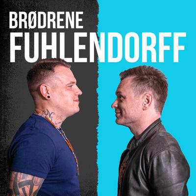 Brødrene Fuhlendorff - podcast