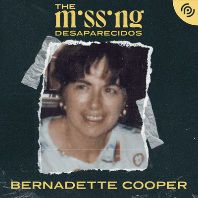 The missing - Desaparecidos - Bernadette Cooper