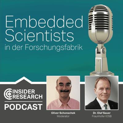 Insider Research im Gespräch - Embedded Scientists in der Forschungsfabrik, ein Interview mit Dr. Olaf Sauer vom Fraunhofer IOSB