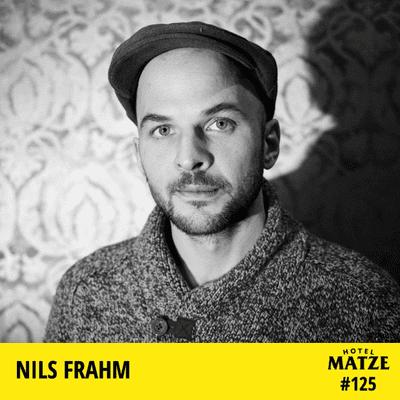 Hotel Matze - Nils Frahm – Wie schafft man es sein eigenes Ding zu machen?