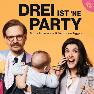 Drei ist 'ne Party! – Marie Nasemann & Sebastian Tigges - Erfülltes Liebesleben? Wir sprechen mit einer Sexpädagogin