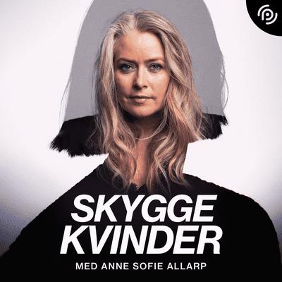 Skyggekvinder - Episode 1: Hvad er en skyggekvinde?