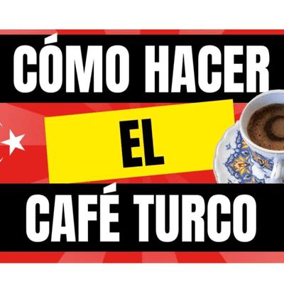 Café y Ná - El podcast sobre café - Café y Ná   Ep9. Cómo hacer café turco   Cafeyna.club