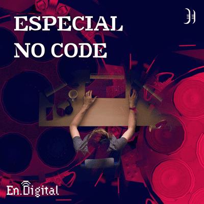 Growth y negocios digitales 🚀 Product Hackers - #162 – Especial No Code
