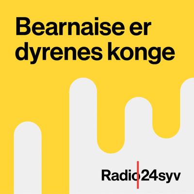 Bearnaise er Dyrenes Konge - Bearnaise er Dyrenes Konge - med Andrea Rudolph