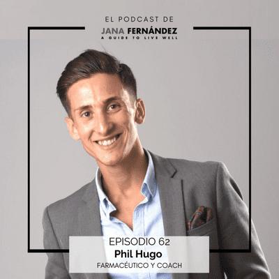 El podcast de Jana Fernández - Cómo vivir una vida 'intergaláctica', con Phil Hugo