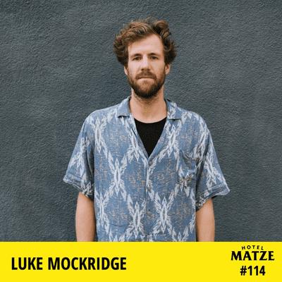 Hotel Matze - Luke Mockridge – Was macht dich wirklich glücklich?