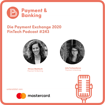 Payment & Banking Fintech Podcast - Die Payment Exchange 2020
