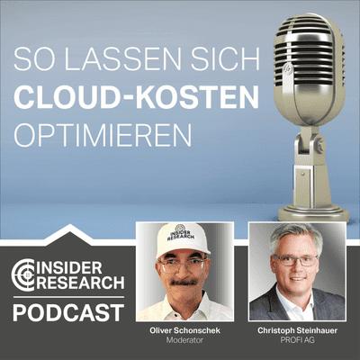 Insider Research im Gespräch - So lassen sich die Cloud-Kosten optimieren, ein Interview mit Christoph Steinhauer von PROFI AG
