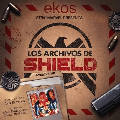 Los Archivos de SHIELD - 8. Los Eternos, Dioses entre nosotros