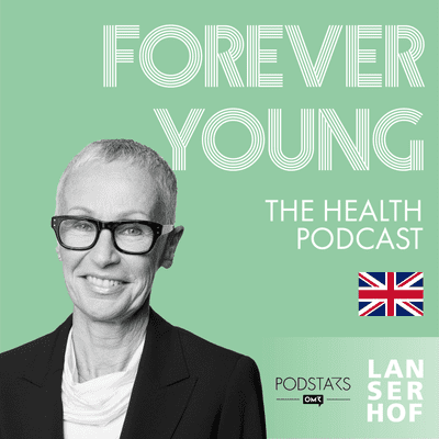 Forever Young (Eng) - The Health Podcast - #04 - Resilience with Dr. Ursula Levine