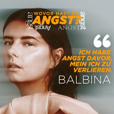 Balbina und die Angst davor das Ich zu verlieren