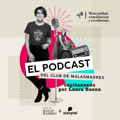 Club de Malasmadres - podcast