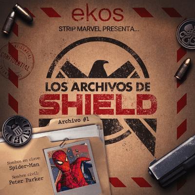 Los Archivos de SHIELD - 1. El asombroso Spider-Man