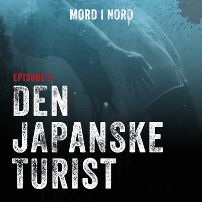 Mord i nord - Episode 3: Den japanske turist