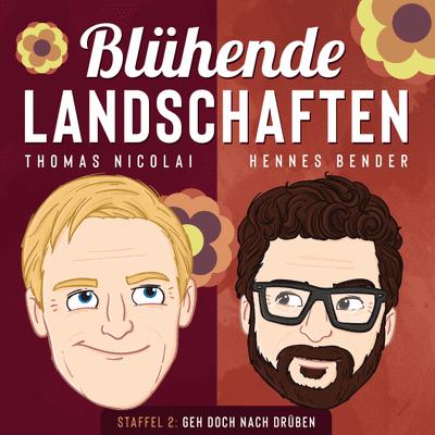 Blühende Landschaften - ein Ost-West-Dialog mit Thomas Nicolai und Hennes Bender - #72 Da ist der Worms drin