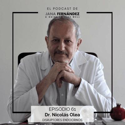 El podcast de Jana Fernández - Disruptores endocrinos, con el doctor Nicolás Olea