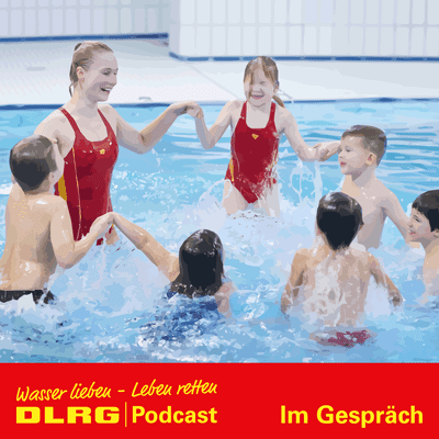 """DLRG Podcast - DLRG """"Im Gespräch"""" Folge 006 - Schwimmen lernen: Warum Bäder so wichtig sind mit Hinnerk Baumgarten"""