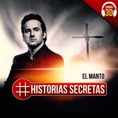 Historias Secretas - El manto