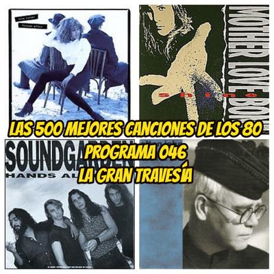 Las 500 mejores canciones de los 80. Programa 46 - Episodio exclusivo para mecenas