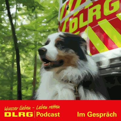 DLRG Podcast - DLRG Im Gespräch Folge 004 - Die Rettungshunde der DLRG
