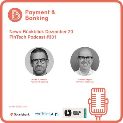 Payment & Banking Fintech Podcast - Dezember 20 News-Rückblick