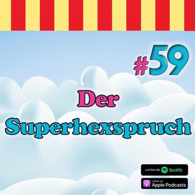 Inside Neustadt - Der Bibi Blocksberg Podcast - #59 - Der Superhexspruch