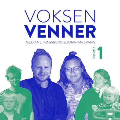 Voksenvenner - Episode 1 - Velkommen tilbage og nyt layout