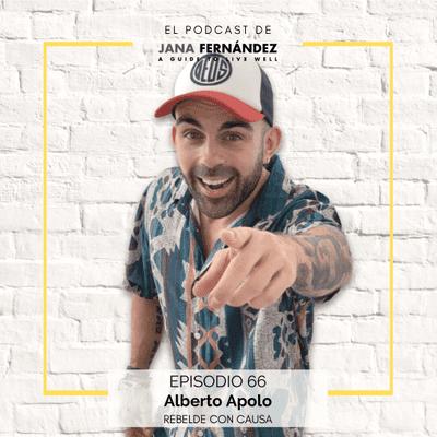 El podcast de Jana Fernández - Manual de vida rebelde, con Alberto Apolo