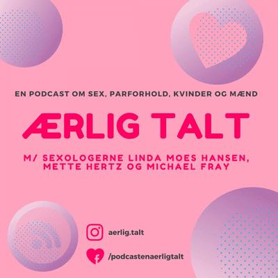 Ærlig talt - Ærlig talt – Episode 14 om Joan Ørting, tantra og 2020 – NYTÅRS SPECIAL