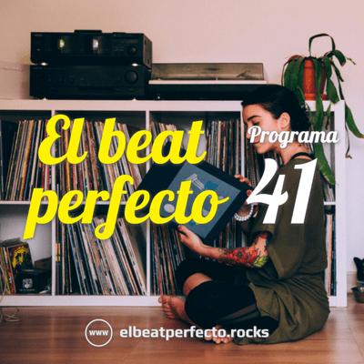 El beat perfecto - El beat perfecto #41: White Lies, The Hempolics, Guaynaa, Kero Kero Bonito, Do Nothing, Simo Cell, Daft Punk y más...