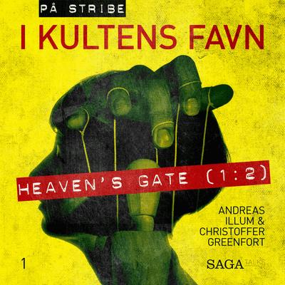På stribe - din seriemorderpodcast - I kultens favn - Heaven's Gate 1:2